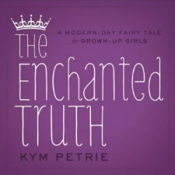 theenchantedtruthbykympetrie